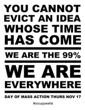 Occupy Wall Street poster: 'You cannot evict an idea whose time has come'