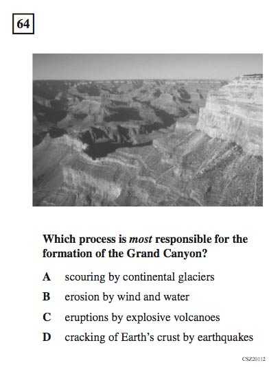 California 5th grade science exam question about the formation of the Grand Canyon