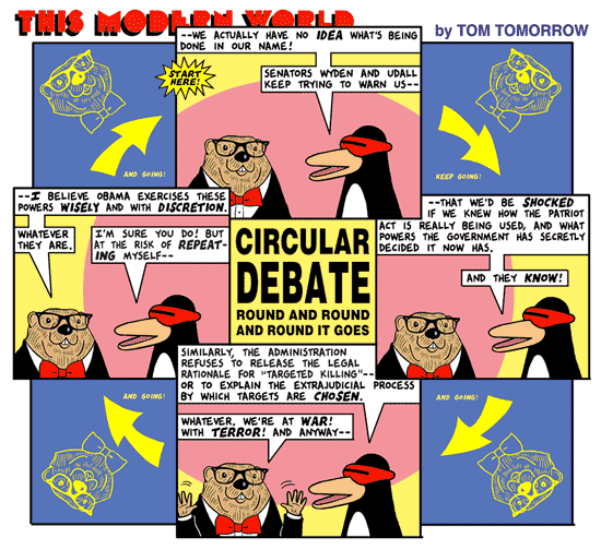 Tom Tomorrow cartoon discussing government secrecy, Patriot Act, targeted killing