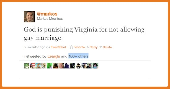 God punished Virginia because it does not allow gay marriage.