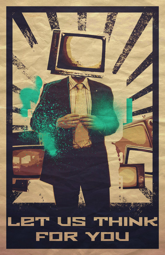 Poster of guy with television head saying